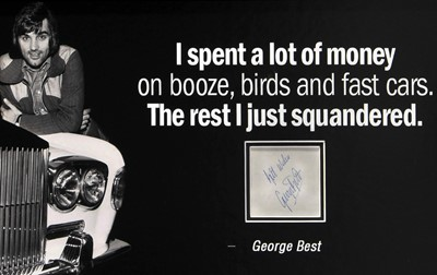 Lot 86 - 'Booze Birds & Fast Cars' - A Tribute to George Best (Signed)