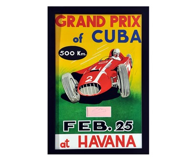 Lot 97 - 1958 Grand Prix of Cuba - J. M. Fangio - Period Autograph / Race Poster Presentation