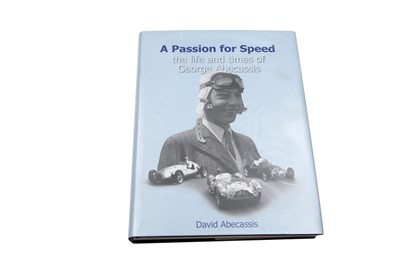 Lot 90 - 'Passion For Speed - The Life and Time of David Abbecassis
