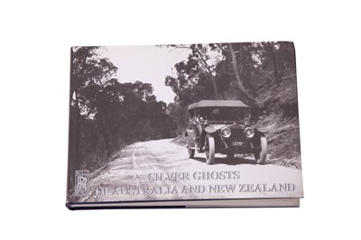 Lot 96 - 'Silver Ghosts of Australia and New Zealand' by Ian Irwin (Very Rare Signed Edition)
