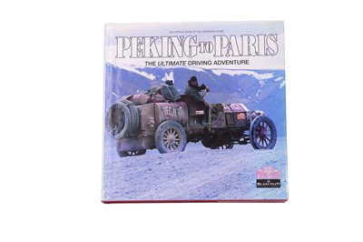 Lot 97 - 'Peking to Paris - The Ultimate Driving Adventure' by Phillip Young