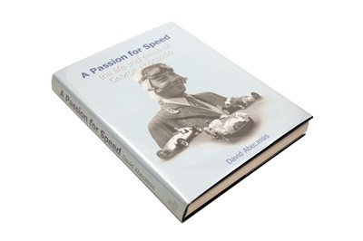 Lot 29 - 'A Passion For Speed: The Life And Times of George Abecassis' by David Abecassis