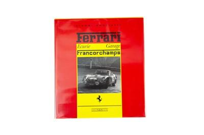 Lot 34 - 'Ferrari Ecurie Francorchamps' by Gianni Rogliatti