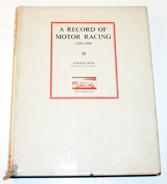 Lot 31-A Record Of Motor Racing 1894-1908 By Rose