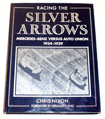 Lot 75-Racing The Silver Arrows By Nixon