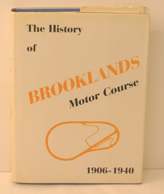 Lot 13-The History Of Brooklands Motor Course 1906-1940