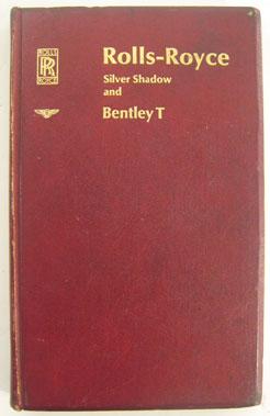 Lot 126-Rolls-Royce Silver Shadow & Bentley T Series H Andbook.