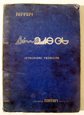 Lot 136-Ferrari Dino 246 Gt Technical Instruction Manual