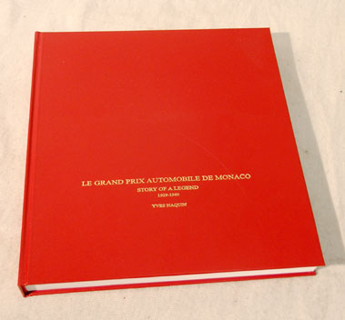 Lot 104-History of the Monaco Grand Prix by Yves Naquin