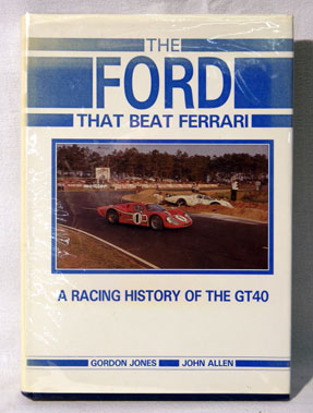 Lot 105-'The Ford That Beat Ferrari' by Jones & Allen