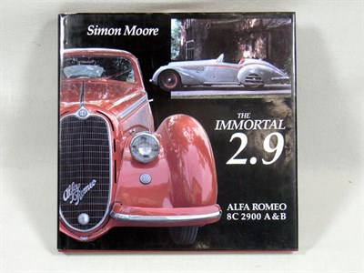 Lot 122-'The Immortal 2.9 Alfa Romeo 8C 2900 A & B' by Moore