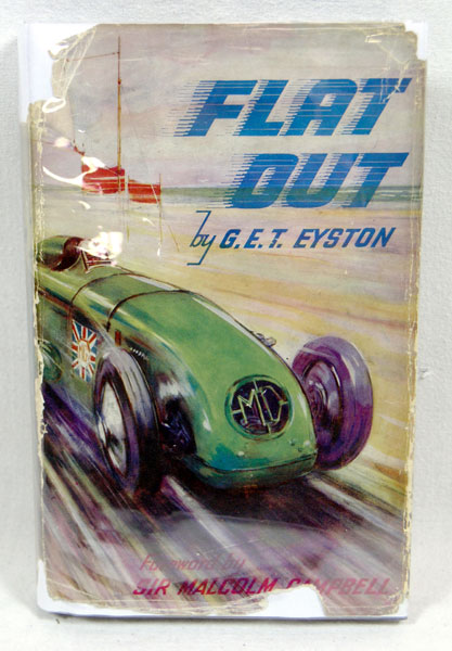 Lot 140-Flat Out by G.E.T. Eyston, Signed by M. Campbell