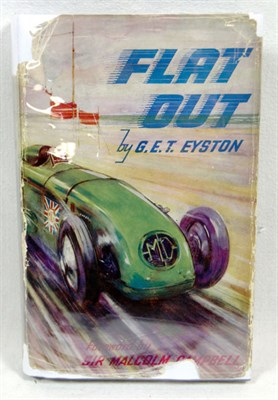 Lot 140 - Flat Out by G.E.T. Eyston, Signed by M. Campbell