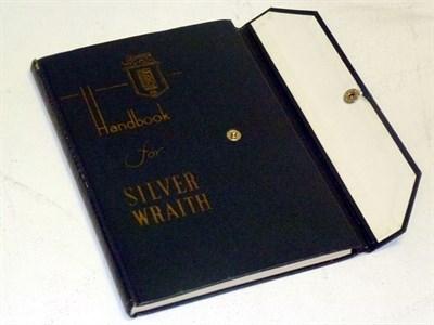 Lot 33 - Rolls-Royce Silver Wraith Handbook