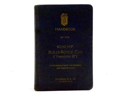 Lot 49 - Rolls-Royce 40/50HP Phantom III Handbook