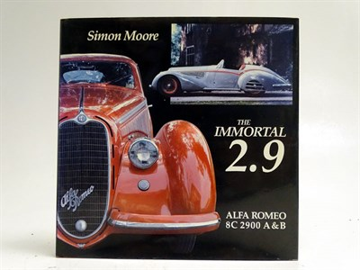 Lot 2 - 'The Immortal 2.9 Alfa Romeo 8C 2900 A & B' by Moore
