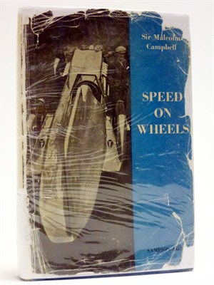 Lot 42-Speed on Wheels by Sir Malcolm Campbell (Signed)